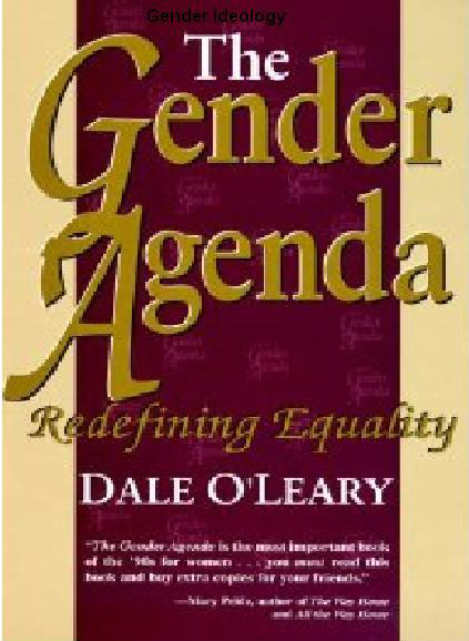 Dale O'Leary: The Gender Agenda: Redefining Equality